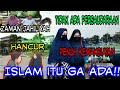 ISLAM GAK ADA!