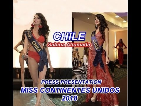 MISS CONTINENTES UNIDOS 2018 - CHILE, SABINA AHUMADA, PRESS PRESENTATION.