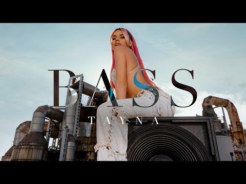 Tayna - BASS - Friends Entertainment