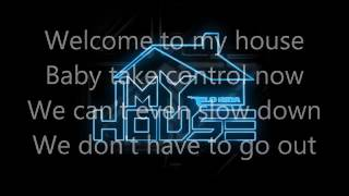 Flo Rida My House (Lyrics)