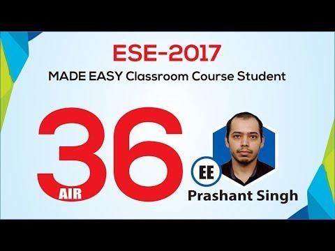 Prashant Singh, AIR 36,EE, ESE 2017, MADE EASY Student