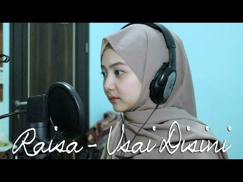 Raisa - Usai Disini (Abilhaq Cover)