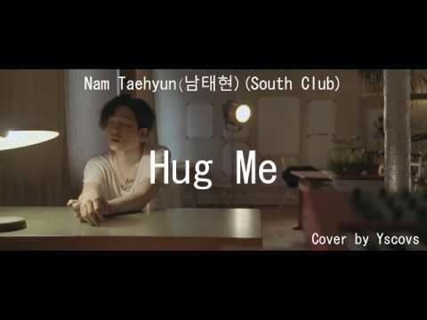 Nam Taehyun(남태현)(South Club) - Hug Me (cover)