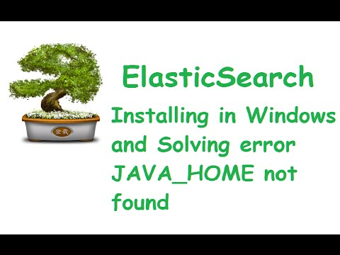 ElasticSearch Installation in windows, solving Java_home error, adding  marvel plugin