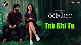 meri rooh ki fariyad october hd song | October | Rahat Fateh Ali Khan | Varun Dhawan & Banita Sandhu