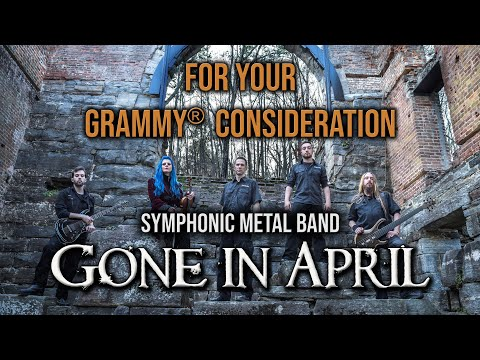 GONE IN APRIL - For your GRAMMY® consideration