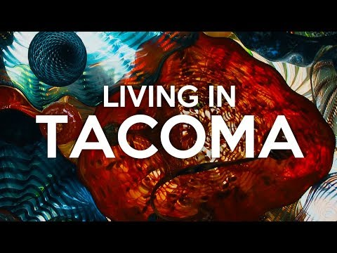 Living in Tacoma