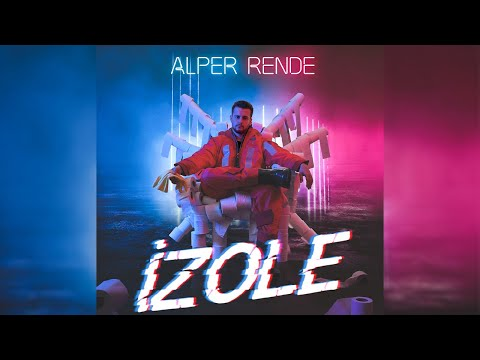 Alper Rende - İzole (Official Audio)