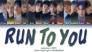 SEVENTEEN (세븐틴) — Run To You (지금 널 찾아가고 있어) - (Color Coded L…