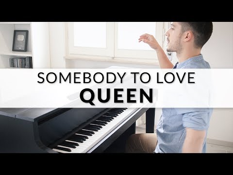 Queen - Somebody To Love | Piano Cover