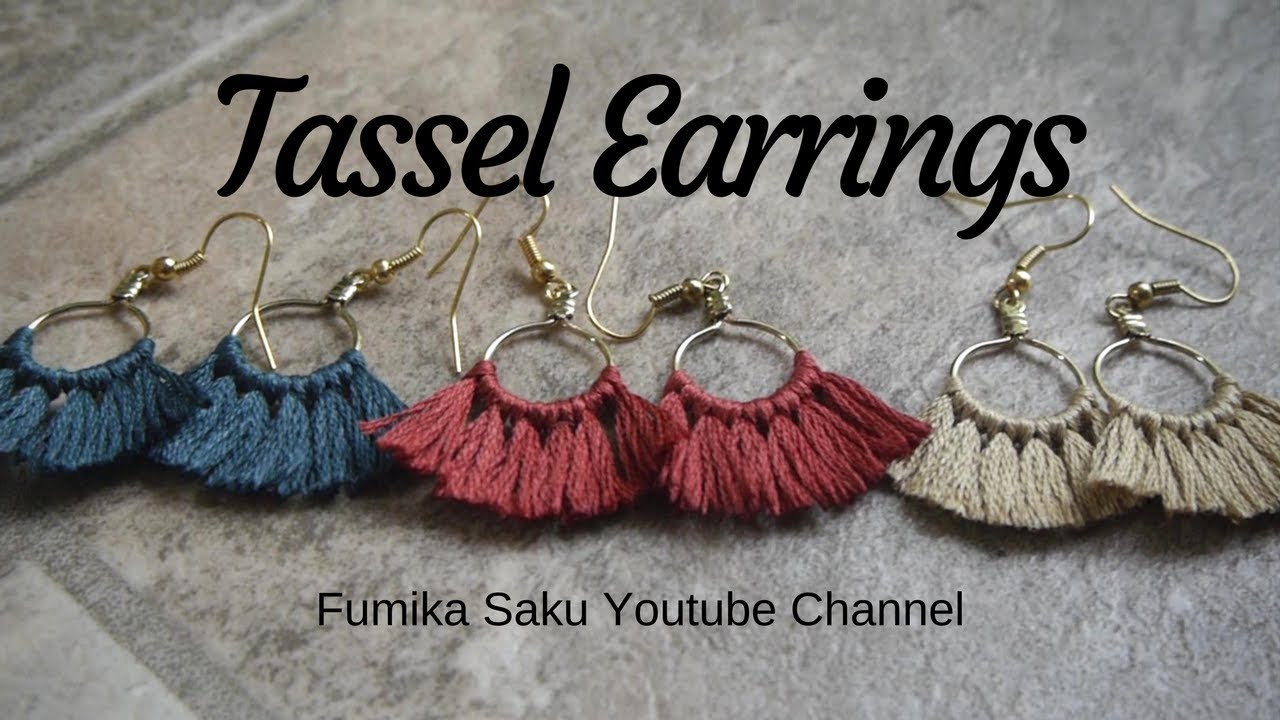 How To Make Tassel Earrings Youtube