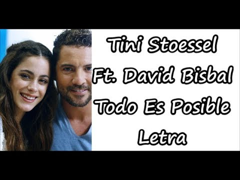 Tini Stoessel ft. David Bisbal - Todo Es Posible Letra