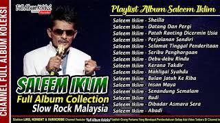 SALEEM IKLIM Slow RocK Malaysia Full Album Collection Slow Rock Populer