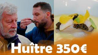 Huître à 0,30cts VS Huître à 350€ avec Joël Dupuch !