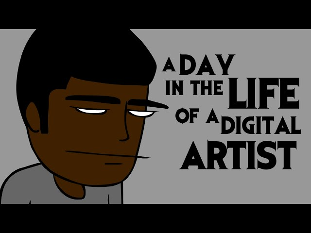 A Day in the Life of a Digital Artist Part 1 - 2D Animated Short