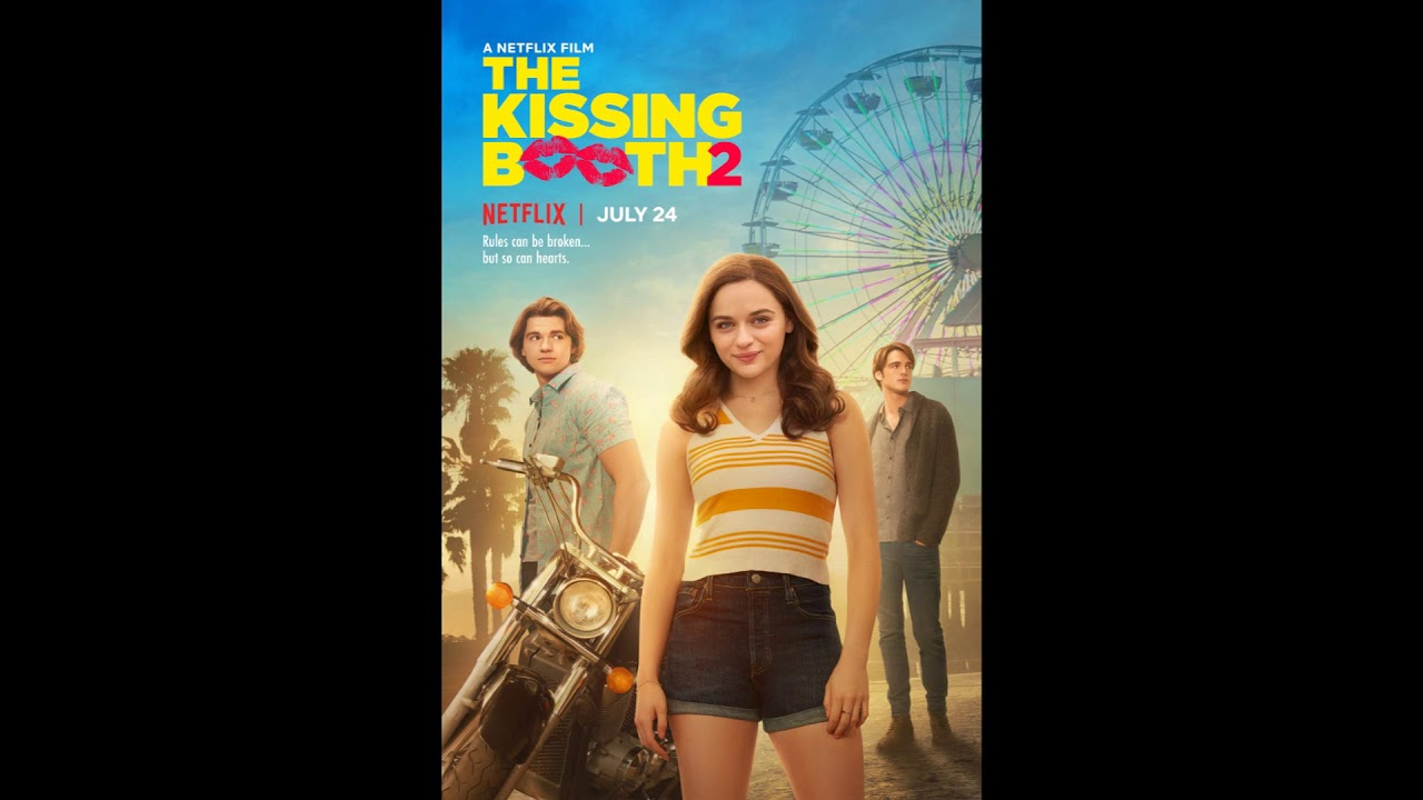 Walk the Moon - Lost In The Wild | The Kissing Booth 2 OST