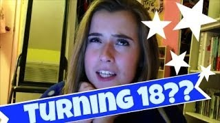 TURNING 18 SUCKS????? | OhDangItsKels