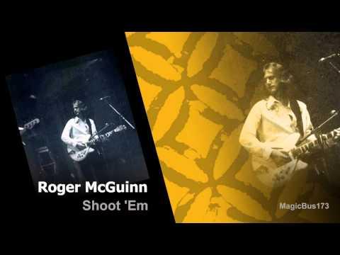 Roger McGuinn - Shoot 'Em