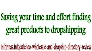 Salehoo Wholesale and Dropship Directory Review - Make money dropshipping