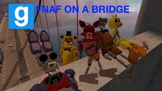 Gmod FNAF On A Bridge