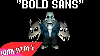 "(Undertale-SFM) ""Bold Sans"" Song Created By:Groundbreaking [Violent Version]"