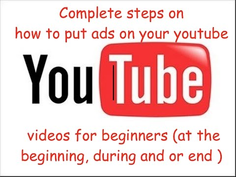 How to put ads on Your Youtube videos for beginners plus bonus tips | How to put ads on my youtube