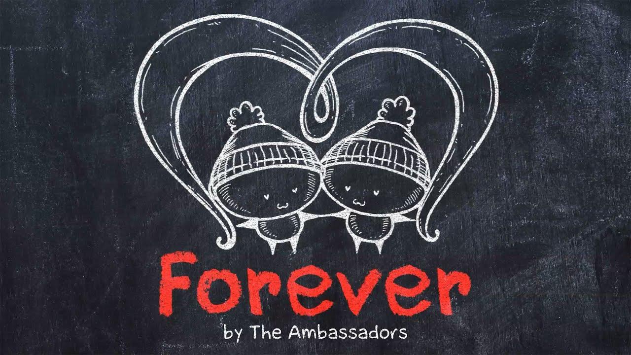 Download The Ambassadors - FOREVER    Animated Lyric Video by Ella Banana