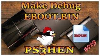 make PS3 HEN Debug EBOOT For Mod Loader Or RTM Tool 2019