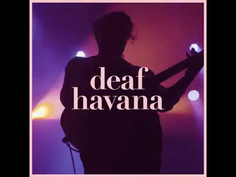 Deaf Havana- EU Headline Tour 2019 Mp3