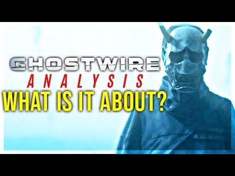 Ghostwire Tokyo Trailer Analysed - What Is It?