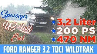 Pickup 2017 Ford Ranger 3.2 TDCI Wildtrak -  Test, Review und Fahrbericht / Testdrive