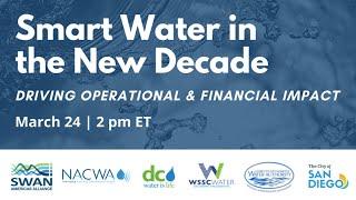 "SWAN-NACWA Utility Webinar: ""Smart Water in the New Decade"""