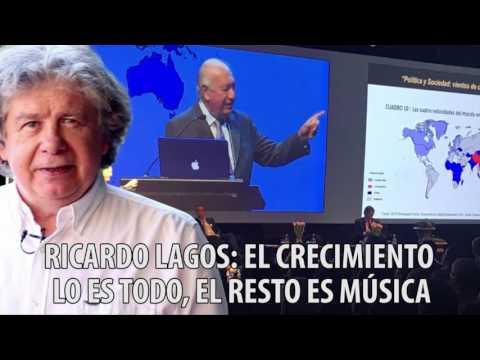 """Fernando Villegas - Ricardo Lagos: """"El crecimiento lo es todo, el resto es música"""""""
