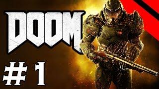DOOM (2016) - Let's Play - Episode 1 - Carnage