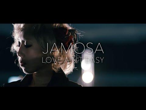 JAMOSA / LOVE AIN'T EASY