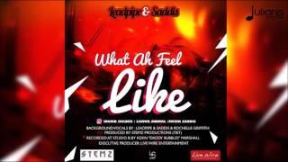 Leadpipe & Saddis - What Ah Feel Like