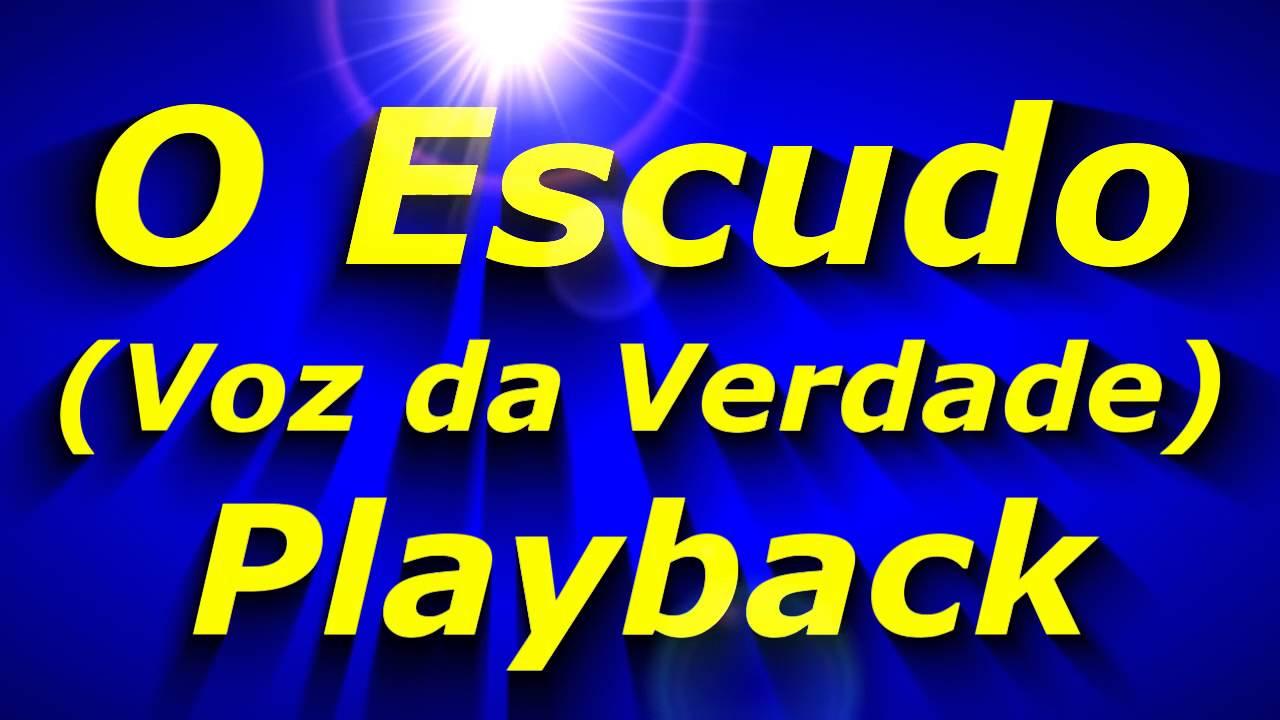 voz da verdade o escudo playback