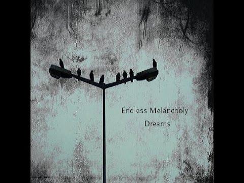 Endless Melancholy — Dreams (2011)