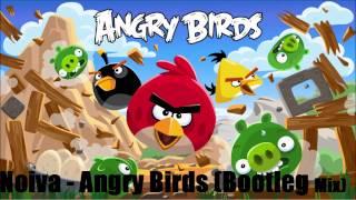 Noiva - Angry Birds (Bootleg Mix)