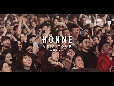 HONNE - Love Me / Love Me Not Asia Tour 2019 (Tour Diary - Week 2)