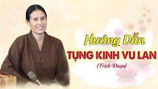 Phật tử Phạm Thị Yến - Tụng kinh Vu Lan (Trích đoạn) - Video 2: Hướng dẫn cách tụng