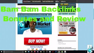 Bam Bam Backlinks Bonus Review and Members Area