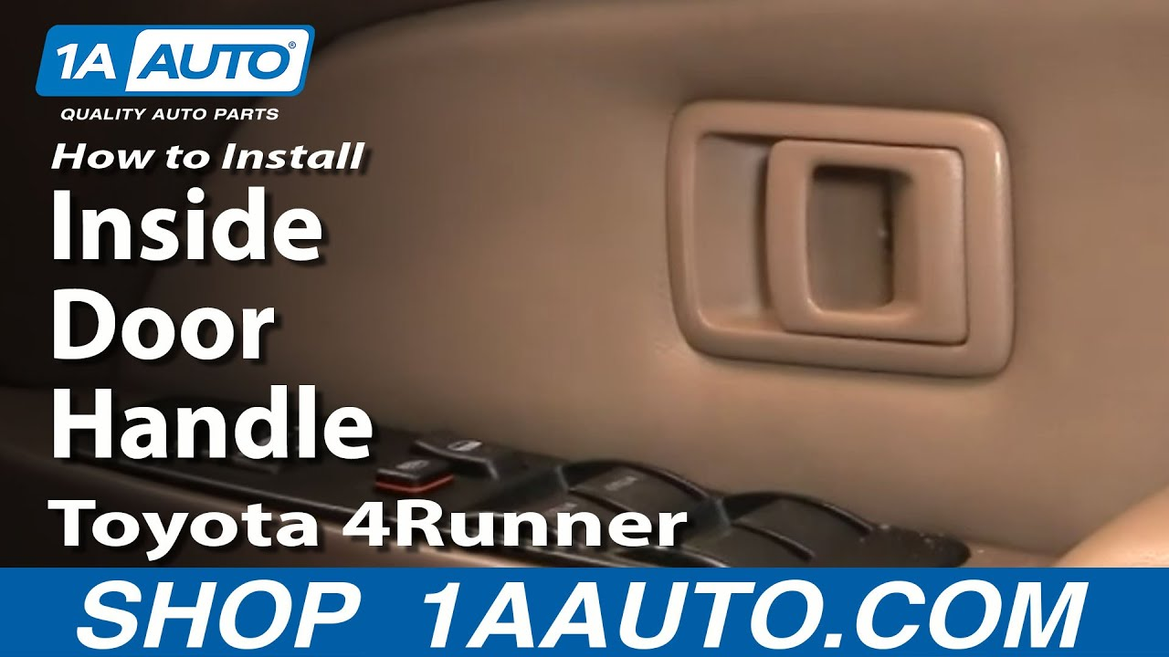 How To Replace Interior Door Handle 96 02 Toyota 4runner Youtube