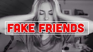 Fake Friends! Realtalk