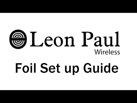 Leon Paul - Wireless  Foil : Set up Guide