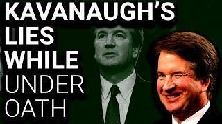 Brett Kavanaugh's MANY LIES While Under Oath