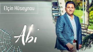 Elcin Huseynov - Abi (2019 audio) Resimi