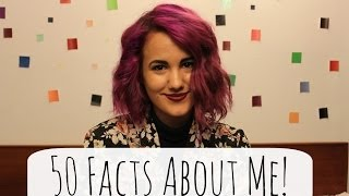 50 Facts About Me! Thumbnail