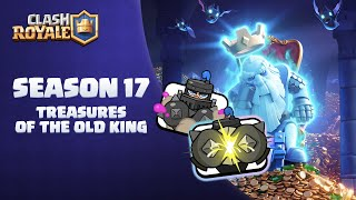 Clash Royale: Treasures of the Old King (New Season!) 👑👻