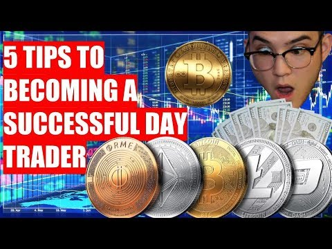 5 TIPS TO BECOMING A SUCCESSFUL BITCOIN/CRYPTO DAY TRADER